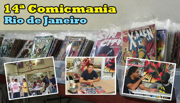 Terminou neste final de semana o 14ª Comicmania 2011 no Rio de Janeiro