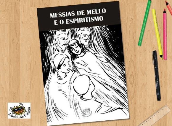 Messias de Melo e o Espiritismo