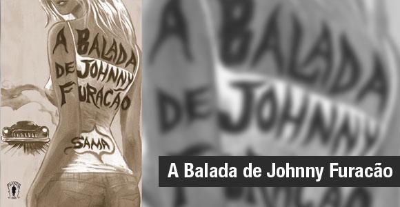 A Balada de Johnny Furacão