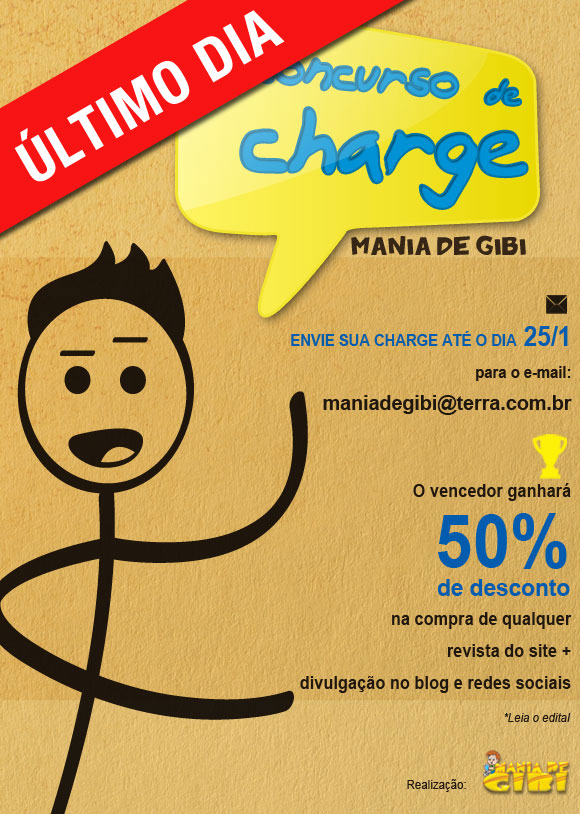 1º CONCURSO DE CHARGE MANIA DE GIBI: ÚLTIMO DIA