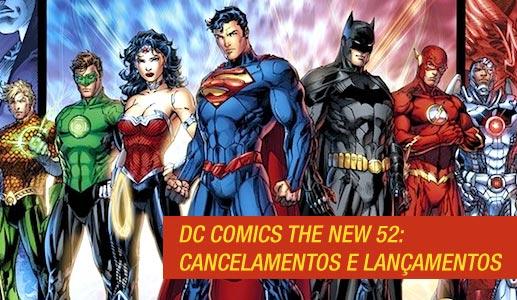 Primeiros cancelamentos e novos lançamentos da reformulação da DC