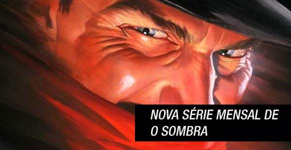 O Sombra: Nova série será escrita por Garth Ennis