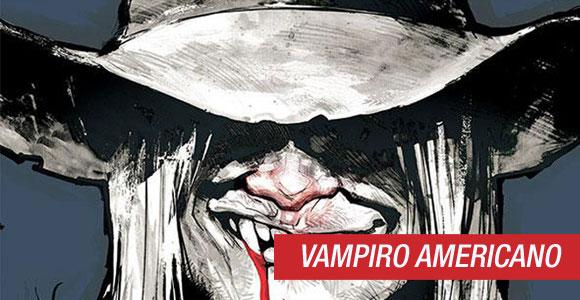 Vampiro Americano: Nova história da revista será desenhada por Roger Cruz
