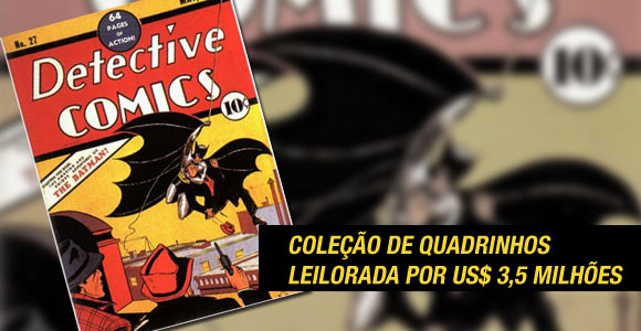 Detective Comics 27 leiloada por R$900 mil