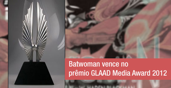 Batwoman vence no prêmio GLAAD Media Award 2012