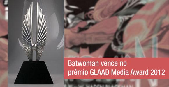 Batwoman vence no prêmio GLAAD Media Award 2012