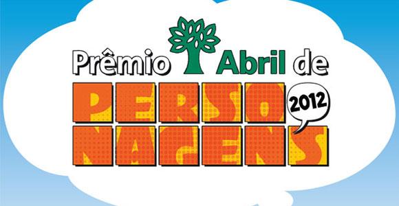 Abertas inscrições para o Prêmio Abril de Personagens 2012