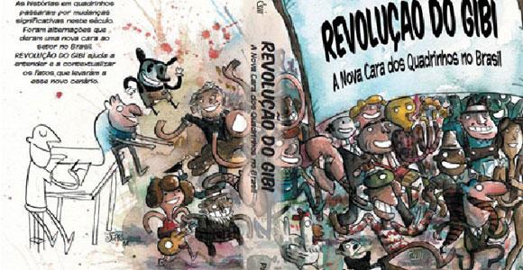 Revolução do Gibi, de Paulo Ramos, será lançado no próximo sábado