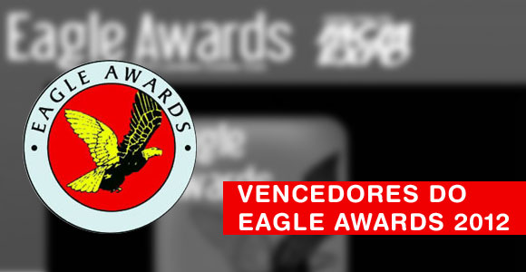 Vencedores do Eagle Awards 2012