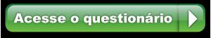 Acesse o Questionário