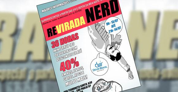Revirada Nerd em São Paulo: COMEÇA HOJE!