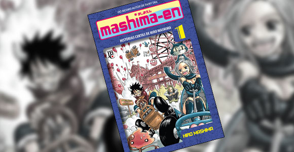 Editora JBC lança mangá com coletânea de histórias do autor de Fairy Tail