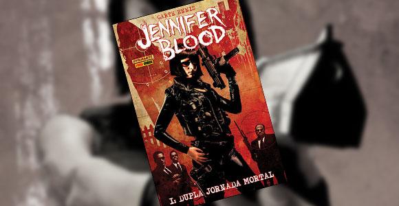 Jennifer Blood, de Garth Ennis, é lançado pela Panini