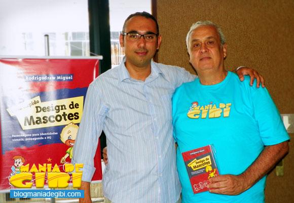 Rodrigodraw, um dos organizadores do evento (esquerda) e Mazinho.