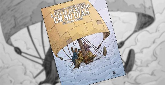 A Volta ao Mundo em 80 Dias em quadrinhos, da Editora Salamandra
