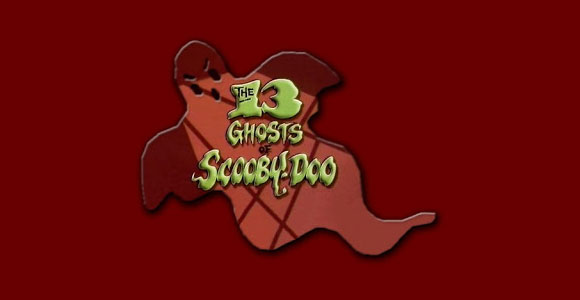 THE 13 GHOSTS OF SCOOBY-DOO (Os 13 fantasmas de Scooby-Doo)