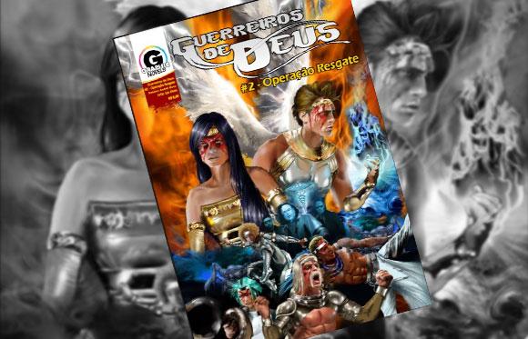 Guerreiros de Deus: Sai segundo número da HQ gospel