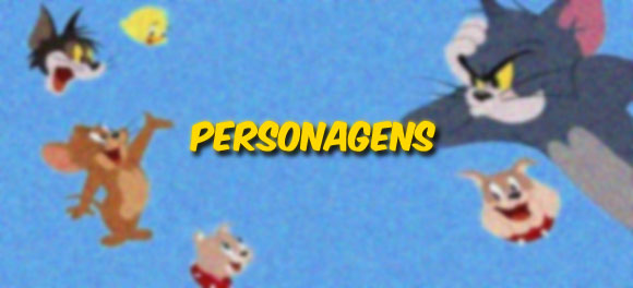 Personagens de Tom e Jerry