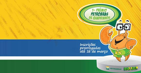 Prorrogadas as inscrições para o 1º Prêmio Petrobrás de Quadrinhos