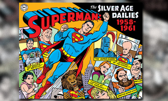 Supeman - The Silver Age Newspaper Dailies