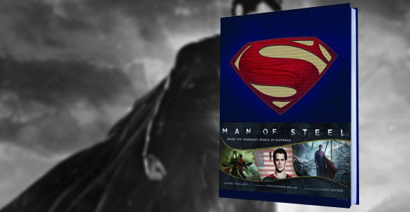 O Homem de Aço – Desvendando o lendário mundo do Superman, da Panini