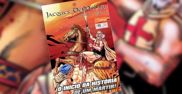 HQ conta a história de Jacques DeMolay, último grão-mestre dos Cavaleiros Templários