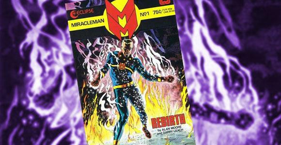 Miracleman será publicado pela Marvel Comics em janeiro de 2014