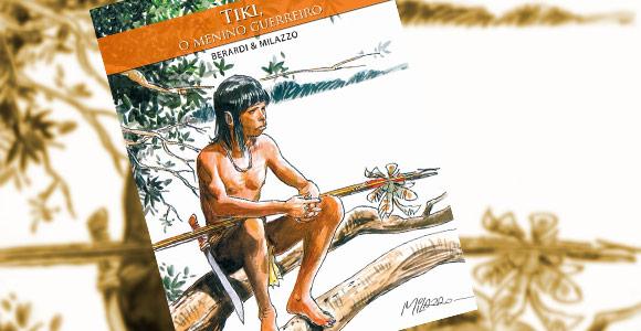 Tiki, de Berardi e Milazzo, é lançado no Brasil pela Editora Quadro a Quadro