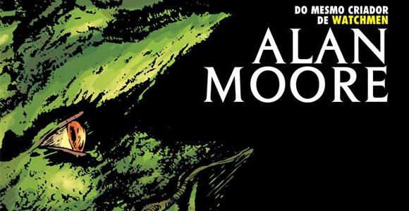 Monstro do Pântano, de Alan Moore, é relançado pela Panini