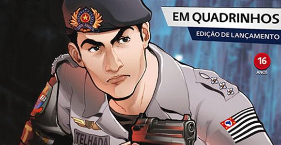 Coronel Telhada em Quadrinhos traz ocorrências policiais à nona arte