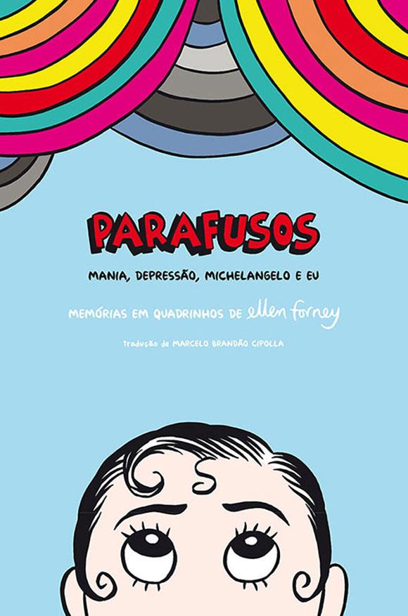 Martins Fontes lança HQ autobiográfica sobre luta contra transtorno bipolar
