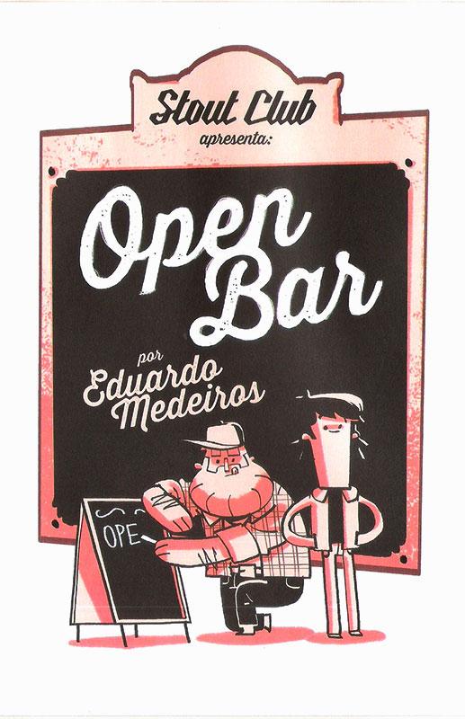 Open Bar (formato 17 x 25,5 cm, 100 páginas), por Eduardo Medeiros.