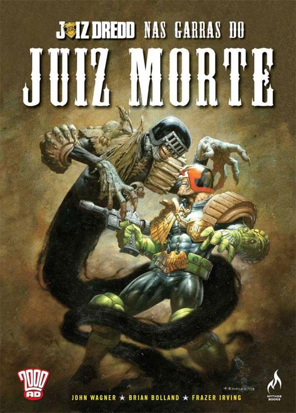 Mythos Editora lança Juiz Dredd – Nas Garras do Juiz Morte