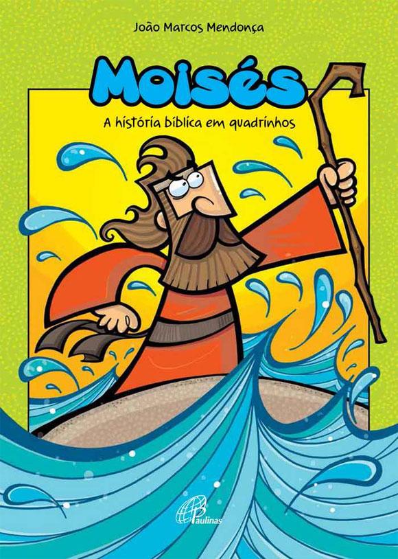 João-Marcos-lança-Moisés-–-A-história-bíblica-em-quadrinhos_capa