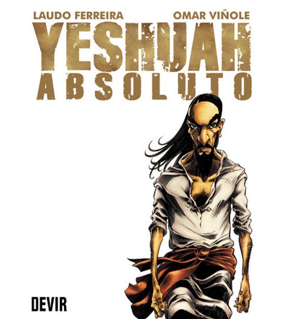 Yeshuah,-de-Laudo-Ferreira-e-Omar-Viñole,-ganhará-encadernado-pela-Devir