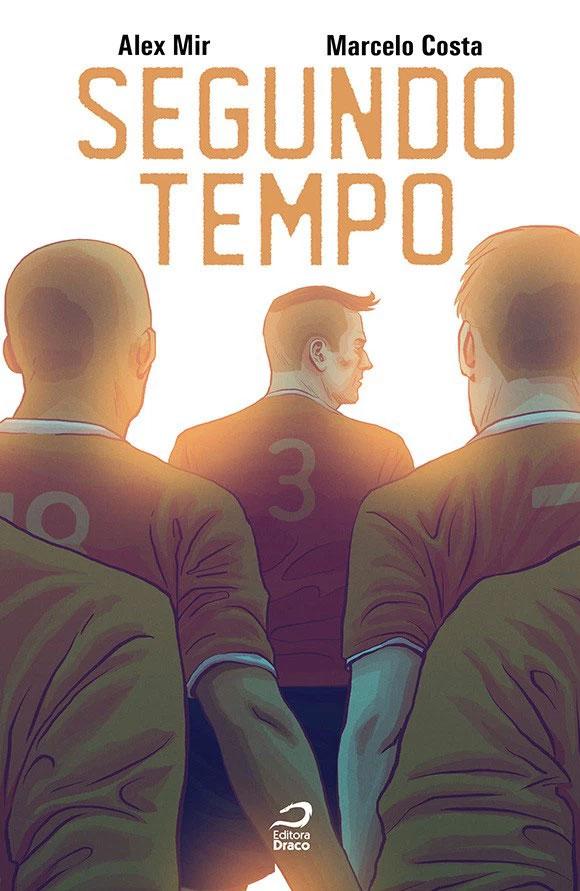 O-mundo-do-futebol-na-HQ-Segundo-Tempo,-da-Editora-Draco_capa